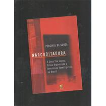 Narcoditadura Livro Percival De Souza - Cod1
