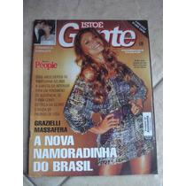Revista Isto É Gente Grazi Massafera Marisa Orth Ano 2007