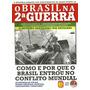 Revista O Brasil Na Segunda Guerra Mundial