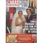 Caras Nº 1040 11 De Outubro De 2013 Carlos Machado Se Casa