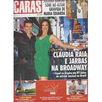 Caras 1048 6/12/2013 Claudia Raia E Jarbas Na Broadway