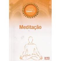 Revista Coleção Caras Zen Meditação