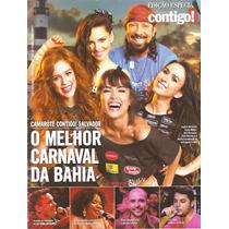 Rev Contigo Carnaval Bahia, Tatá Werneck, Maria Casadevall