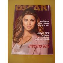 Revista Oscar Grazi Massafera Calçados E Acessórios Ano 2012