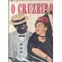 O Cruzeiro 1949.serra Do Prata.carmen Miranda.bertioga.moda