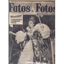 Fatos E Fotos 1961.carnaval.bailes.fantasias.ecolas.jk.jânio