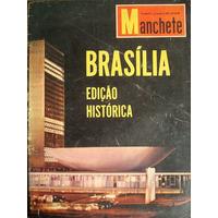Revista Manchete Edição Histórica; Inauguração De Brasília