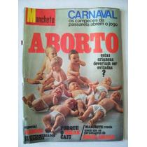 Revista Manchete - Aborto, Carnaval,jorge Amado - N1.089