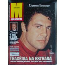 Revista Manchete 2420 Gérson Brenner, Tragédia Na Estrada