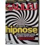 Revista Galileu O Lado Serie Da Hipnose N 234