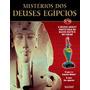 Misterios Dos Deuses Egipcios Ed.16- Deusa Uadjit
