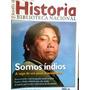 Revista Historia Biblioteca Nacional Somos Indios 2013 N 91
