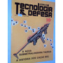Revista Armas Tecnologia & Defesa 10/ano 2/1984 (sebo Amigo)