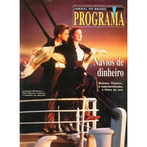 Programa Leonardo Dicaprio Kate Winslet Chiquititas Titanic