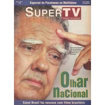 Supertv Luiz Carlos Barreto Cinema Nacional Cláudia Raia