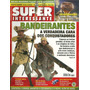 Super Interessante #151- Bandeirantes - Bonellihq