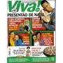 Viva Mais 117 * 21/12/01 * Xanddy * Bárbara Paz