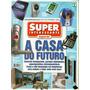 Super Interessante #179-a - A Casa Do Futuro - Bonellihq