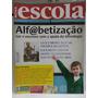 Revista Nova Escola 264 Ago/13 Alfabetização Ler E Escrever