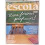 Revista Nova Escola 178 Dez/04 Boas Férias, Professor!