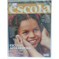 Revista Nova Escola 180 Mar/05 Escola Acolhedora Como Educar