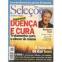 Revista Seleções Readers Ago 2003 Doença Cura Harrison Ford