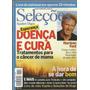 719 Rvt- 2003 Revista Seleções- Agosto- Doença E Cura Câncer