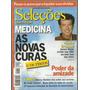 712 Rvt- 2003 Revista Seleções- Jan- Medicina As Novas Curas