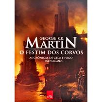 Livro-o Festim Dos Corvos-as Crônicas De Gelo E Fogo-livro 4