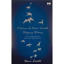 Livro O Diário De Demi Lovato - Staying Strong - Novo