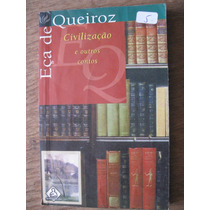 Livro: Civilização E Outros Contos De Eça De Queirós