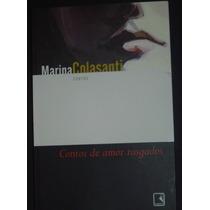 Marina Colasanti Contos De Amor Rasgados Livro Novo