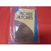 Atores Autores Antonio Fagundes Claudio Cavalcante E Outros