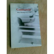 Livro - Contramão - Alcir Henrique Da Costa - Contos