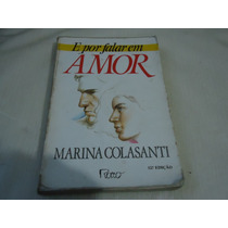 Livro - E Por Falar Em Amor - Marina Colasanti