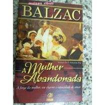 Livro Balzac A Mulher Abandonada {}
