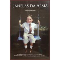 Livro Janelas Da Alma,mensagens Biblicas,historias
