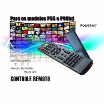 Controle Remoto Receptor Power Net P99(pilhas+capa Controle)