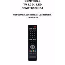 Controle Remoto Tv Lcd Led Semp Toshiba Ct-6360 Lc2655wda 40