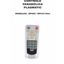 Controle Remoto Receptor Plasmatic Rp600 Rp610 Slim