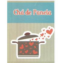 Convite Chá De Panela - Com 40 Unidades
