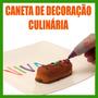 Caneta Decoração Culinária Decore Como Um Chef Profissional.