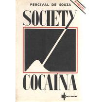 Society Cocaína - Percival De Souza