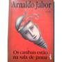 Arnaldo Jabor Os Canibais Estao Na Sala De Jantar Siciliano
