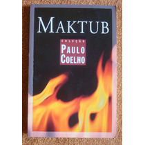 Livro Maktub Por Paulo Coelho Contos E Crônicas Frete R$7,00