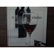 Livro: Curso De Vinho - O Ritual Do Vinho