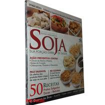 Livro Soja Sua Porção Diária De Saúde Editora Escala