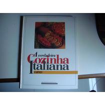 Livro A Verdadeira Cozinha Italiana - Carnes + Frutos Do Mar