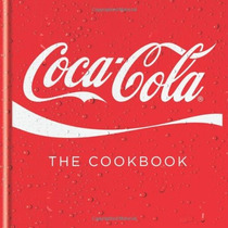 Livro - Coca-cola: The Cookbook