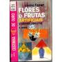 Livro - Como Fazer Flores E Frutas Artificiais